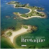 Les Iles et îlots de Bretagne