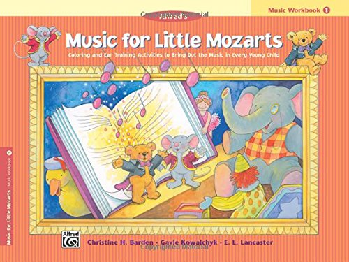 - Music for Little Mozarts: Music Workbook One (Music for Little Mozarts)