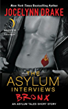 The Asylum Interviews: Bronx: An Asylum Tales Short Story (The Asylum Tales series)