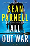 All Out War: A Novel (Eric Steele Book 2)