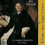 Jean Gilles Vol. 3 ~ Te Deum · Motets 'Diligam Te Domine' / Gens · Ruggeri · Fouchécourt · Nasrawi · Harvey · Le Concert Spirituel · Niquet