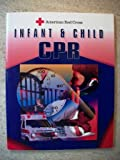 Infant and Child CPR, American Red Cross Staff, 0801670616