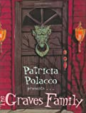 The Graves Family, Patricia Polacco, 0399240349