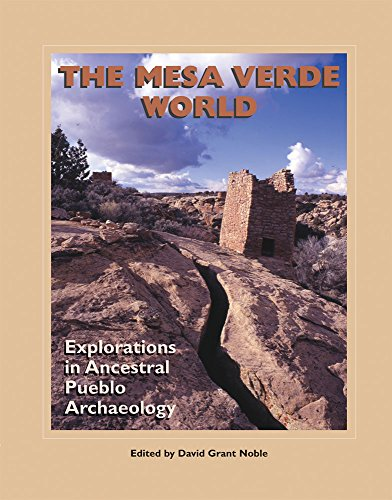 The Mesa Verde World: Explorations in Ancestral Pueblo Archaeology (A School for Advanced Research Popular Archaeology - Colorado Stores In Pueblo