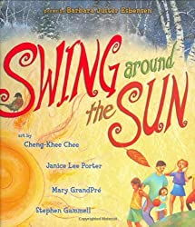 Swing Around the Sun: Poems (Picture Books)