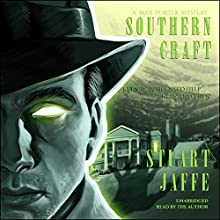 Southern Craft: Max Porter Mysteries, Volume 8 Audiobook by Stuart Jaffe Narrated by Stuart Jaffe