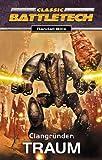 Clangründer: Traum. Battletech: CBT-Trilogie.