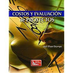 Costos y evaluación de proyectos