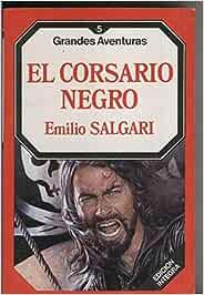 El corsario negro: Amazon.es: Emilio Salgari: Libros