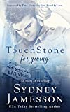 TouchStone for giving (Story of Us Trilogy Book 2)