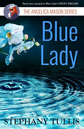 Blue Lady: The Angelica Mason Series