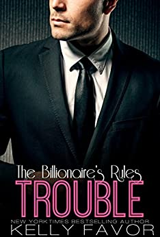 TROUBLE Billionaires Rules Book 9 ebook