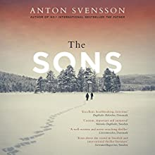The Sons: Made in Sweden, Part II Audiobook by Anton Svensson, Elizabeth Clark Wessel - translator Narrated by Gunnar Cauthery