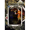 The Drowning Dark (The War of Memory Cycle) (Volume 4)