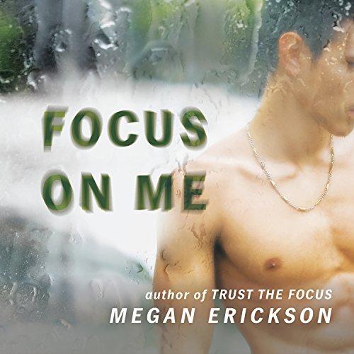 Focus on Me: In Focus Series #2