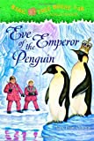 Eve of the Emperor Penguin (Magic Tree House, No. 40)