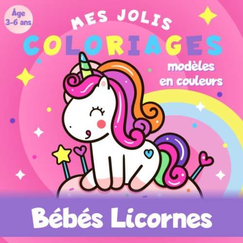 Bebes Licornes Mes Jolis Coloriages Age 3 A 6 Ans Modeles En