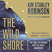 The Wild Shore: The Three Californias Triptych, Book 1 | Kim Stanley Robinson