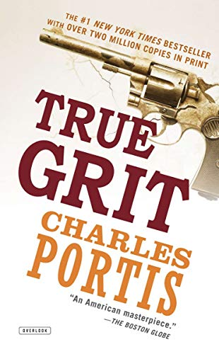 True Grit: A Novel (The Murder Of Charles The Good Summary)