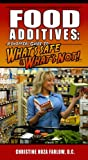 Food Additives, Christine Hoza Farlow, 0963563580