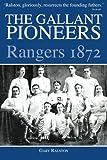 The Gallant Pioneers: The Gallant Pioneers