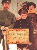 Front cover for the book The Kitchen Boy by Robert Alexander