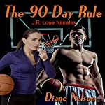 The 90 Day Rule | Diane Nelson