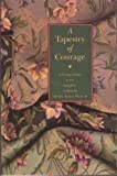 A Tapestry of Courage, Mary A. Welch, 0963250914