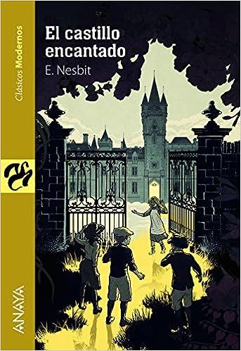 Amazon.com: El castillo encantado (9788469833902): Edith ...