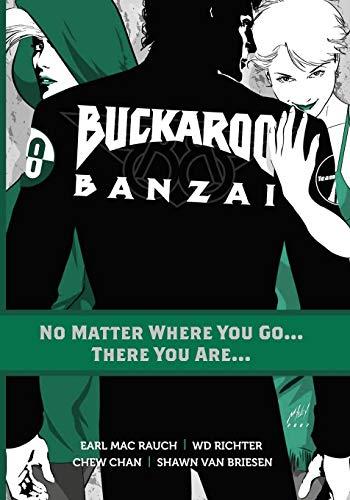 Buckaroo Banzai TP Vol 02 No Matter Where You Go (Buckaroo Collection)
