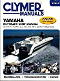 2000-2013 CLYMER YAMAHA OUTBOARD 75-115 HP & 200-250 SERVICE SHOP MANUAL B791-2