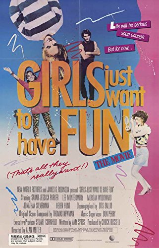 Girls Just Want to Have Fun Poster Movie 11x17 Sarah Jessica Parker Helen Hunt Ed Lauter