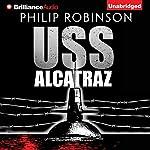 USS Alcatraz   Phillip Robinson