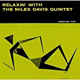 Relaxin With the Miles Davis Quintet by Miles Davis (2016-05-25)