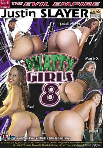 Phatty Girls 8 Justin Slayer
