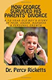 How George Survived His Parents' Divorce, Percy Ricketts, 1442146192