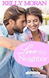Love Thy Neighbor: A St. Helena Vineyard Kindle Worlds Story