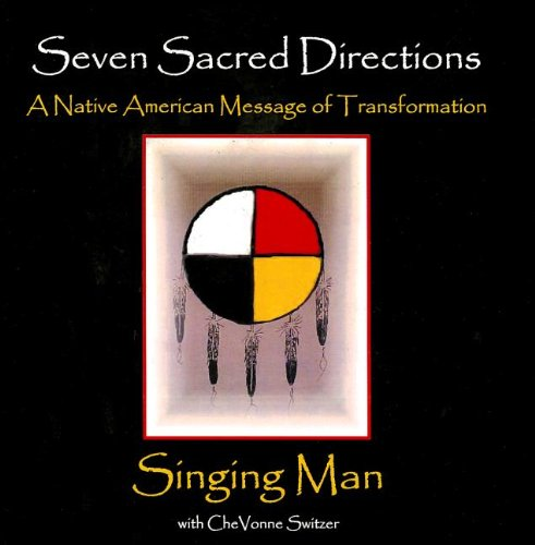 Men Singing (Seven Sacred Directions: A Native American Message for Transformation)