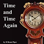 Time and Time Again | H. Beam Piper