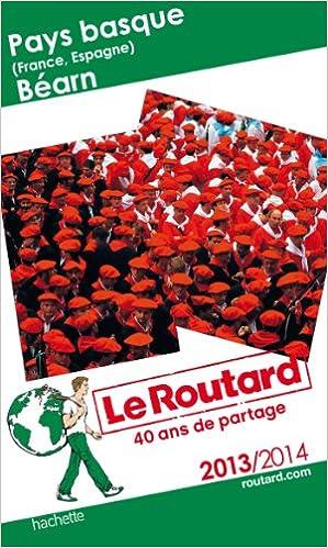 En ligne téléchargement Le Routard Pays-Basque, Béarn 2013/2014 pdf