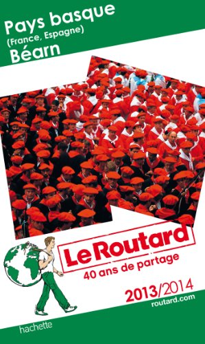 Guide Du Routard France: Guide Du Routard Pays Basque French Edition