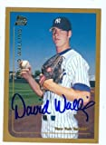 Autograph Warehouse 51498 David Walling Autographed Baseball Card New York Yankees 2000 Topps No .T71