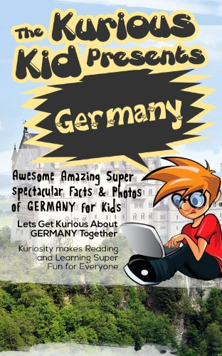 Children's book about Germany (kids books age 3 to 6)Illustrated kids eBooks 3-8: (Early learning ) Kurious Kids Funny german Bedtime kids story ... / Beginner Readers Non-Fiction about Germany