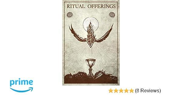 Amazon com: Ritual Offerings (9780998708126): Aaron Leitch: Books