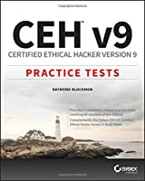 CEH v9: Certified Ethical Hacker Version 9 Practice Tests Front Cover