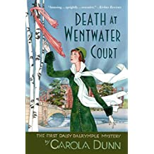 Death At Wentwater Court: The First Daisy Dalrymple Mystery (Daisy Dalrymple Mysteries Book 1)