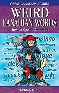 dictionary of canadianisms how to speak canadian eh