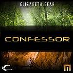 Confessor: A METAtropolis Story | Elizabeth Bear
