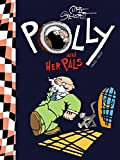Polly and Her Pals, Vol. 1: 1913-1927
