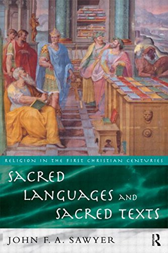 Sacred Languages and Sacred Texts (Religion in the First Christian Centuries)
